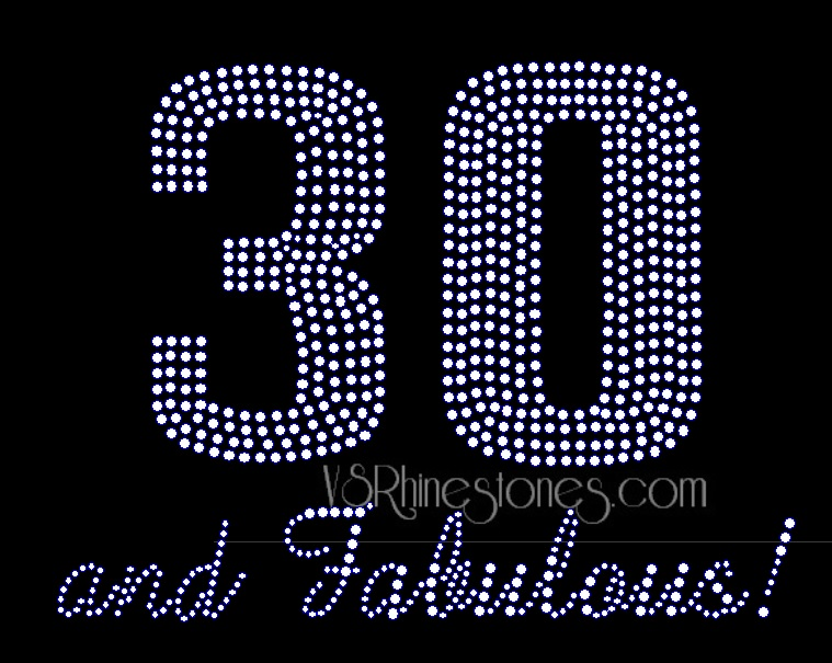 30 and Fabulous Rhinestone Transfer